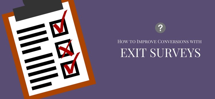 How to Improve Conversions with Exit Surveys