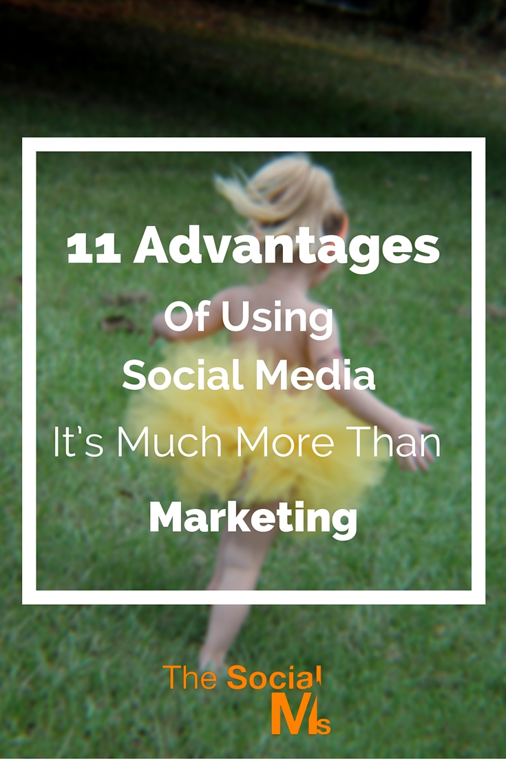 11 advantages of using social media