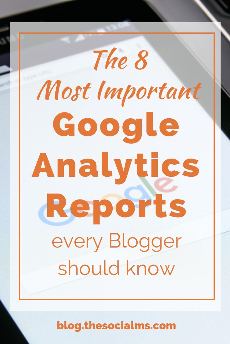 Google Analytics reports help to understand who your target audience is and how you reach them. Google will help you to figure out what works in marketing. Learn to read the right analytics reports - and grow your blog with the right tactics. #bloggingtips #analytics #googleanalytics #marketingmetrics #blogtraffic