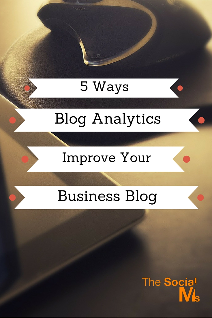 It's vital to use statistics that your blog generates. Blog analytics give you a better idea of what works, what isn't and what you should do differently.
