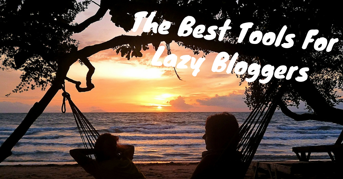 blog.thesocialms.com - Susanna Gebauer - 8 Of The Best Tools For Lazy Bloggers