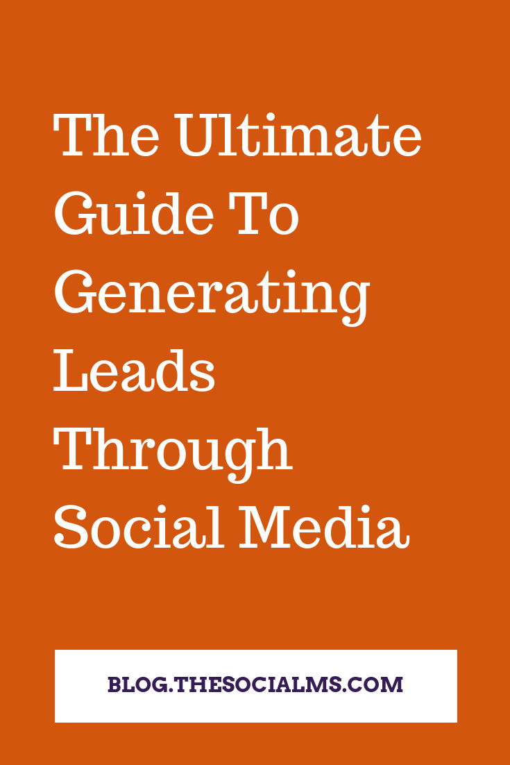 how to generate a lot of leads from social platforms. Learn what you need on each social network to get more leads from social media. #leadgeneration #socialmediamarketing #socialmedialeadgeneration #onlinebusiness