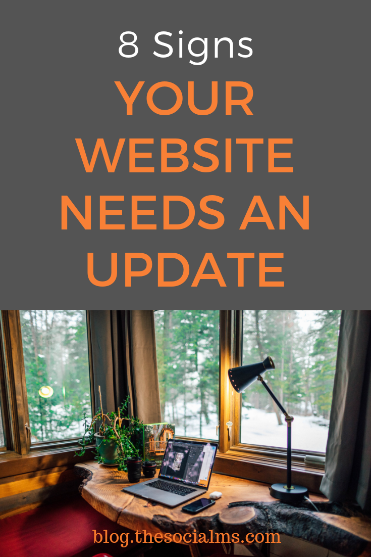 Every website needs an update from time to time. But how can you know when it is time for a website update? Here are the most important signs that you need to update your website #website #bloggingtips #onlinebusiness #digitalmarketing