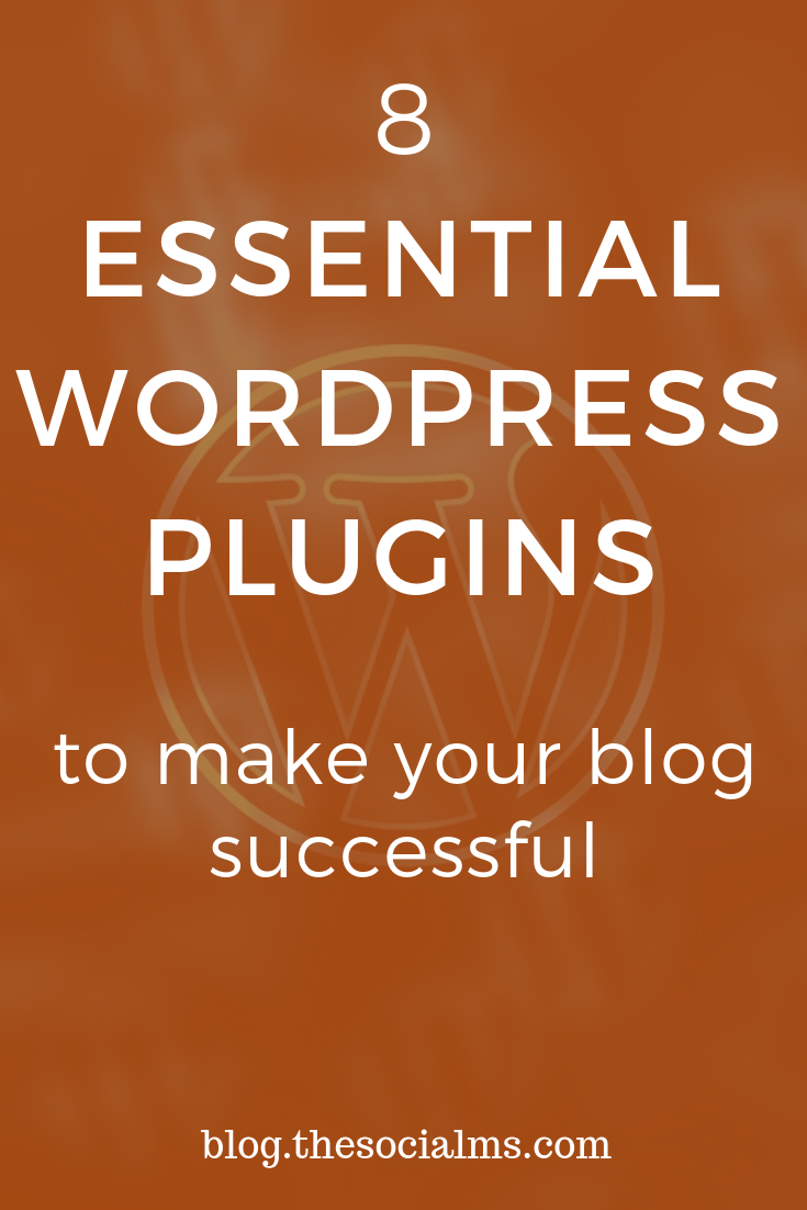 One reasons why WordPress is great for bloggers is the flexibility and the plugins you can use. Here are 8 essential WordPress plugins for blogs and bloggers. #wordpress #wordpressplugins #bloggingplugins #bloggingtips #blogplatform
