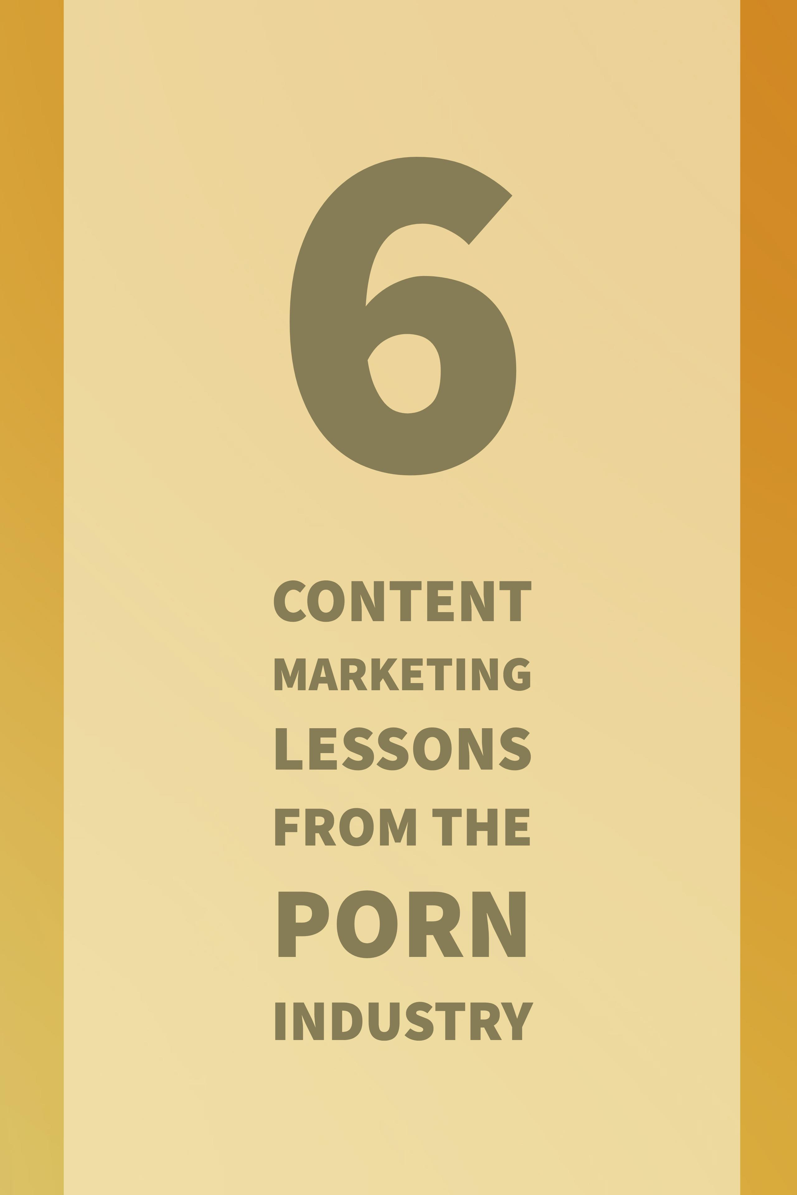 Content Marketing: Click the pin to find out why porn sites are absolute geniuses when it comes to marketing. | Content Marketing | Storytelling Marketing | Porn Industry Marketing