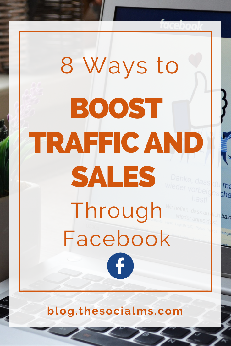 Many marketers are skeptical about what Facebook can do for their brand, but the truth is, there are dozens of ways you can increase your sales through this platform. Here are 8 ways to boos traffic and sales from Facebook #facebook #facbooktips #facebookmarketing #socialmedia #trafficgeneration #blogtraffic #socialmediamarketing #socialmediatips