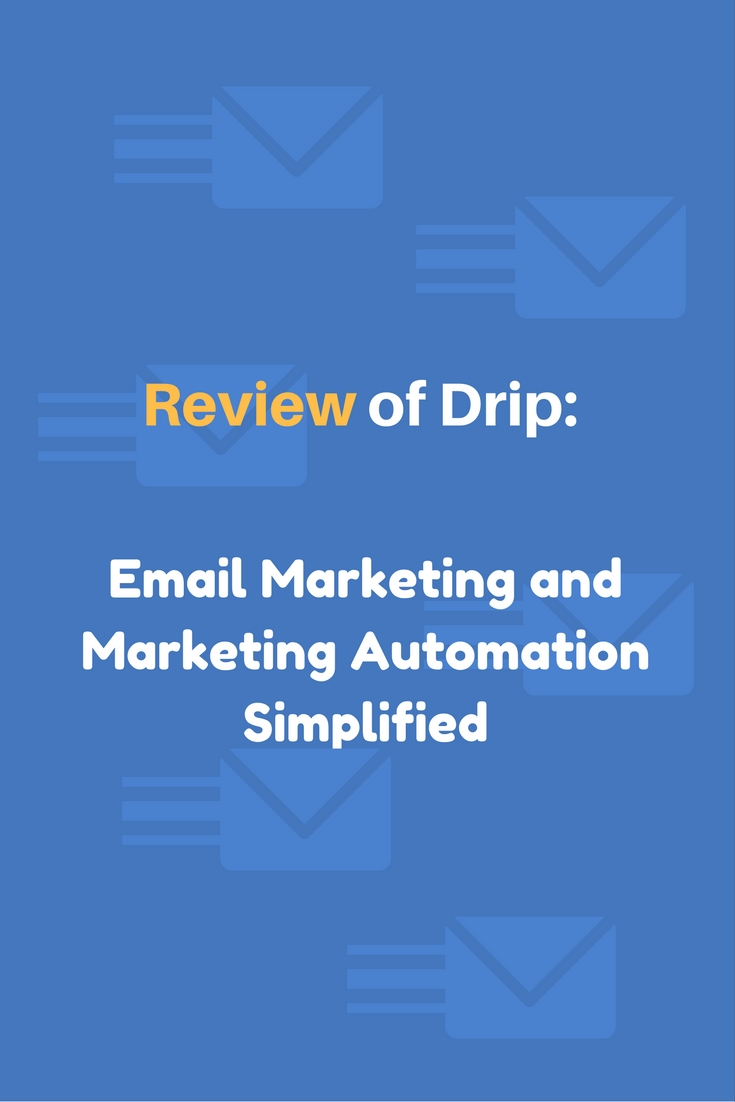A complete review of the email marketing automation tool Drip and how it compares to it's competitors. #emailmarketing #marketingautomation #emailautomation #emailmarketingtool