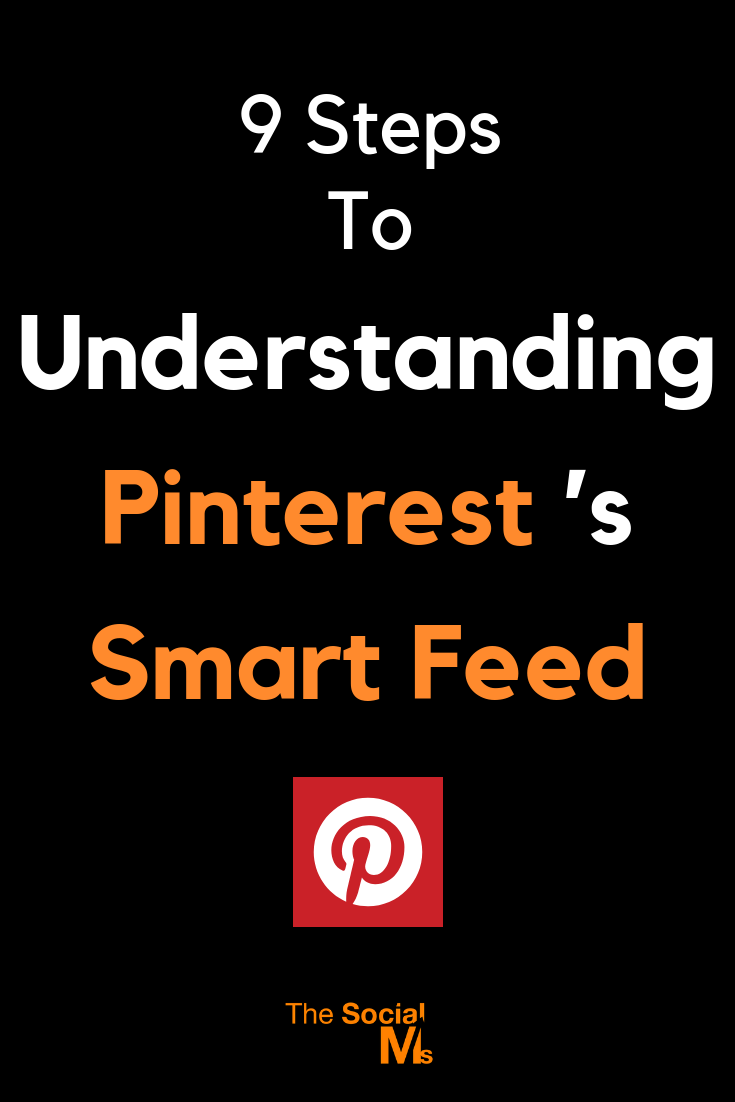 Pinterest fills your feed via an algorithm. Pinterest's smart feed uses various ranking factors to decide which pins to show. Here is how the smart feed works and how you can use it in your favor. #pinterest #pinteresttips #pinterestsmartfeed #pinterestmarketing