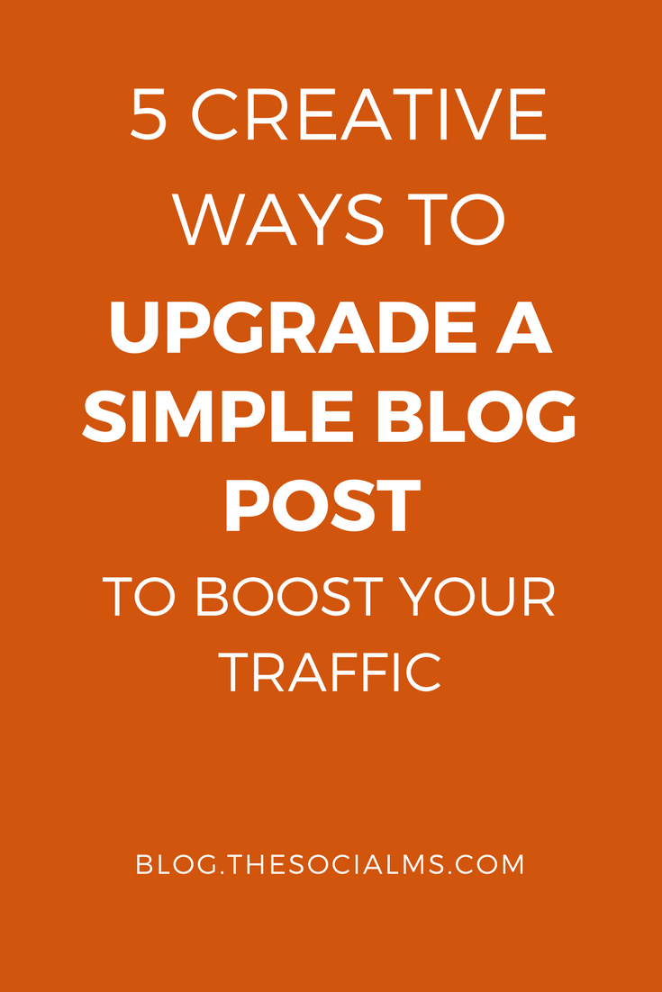 Some additional traffic sources for your blog can be accessed by simply adding some additional content forms and use them to upgrade a blog post.