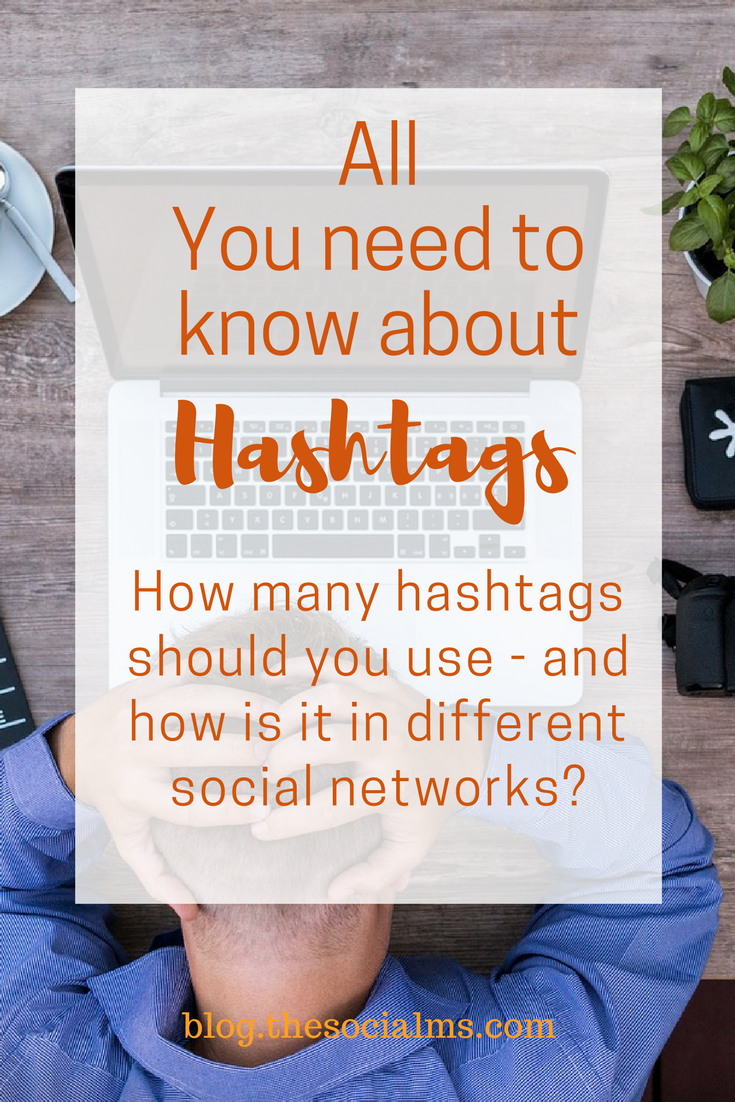 The right use of a hashtag in social media is complicated and differs from network to network. How many hashtags should you use in which social network? how many hashtags are too many? what is a hashtag? how to use hashtags