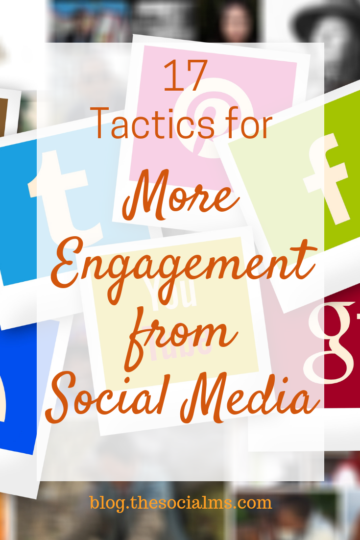 Social Media engagement is key to marketing success! Here are 17 tips to get more engagement from social media. Learn how to engage with your audience for more impact, reach, followers and traffic from social media. #bloggingtips #socialmediamarketing #socialmediatips #socialmediastrategy