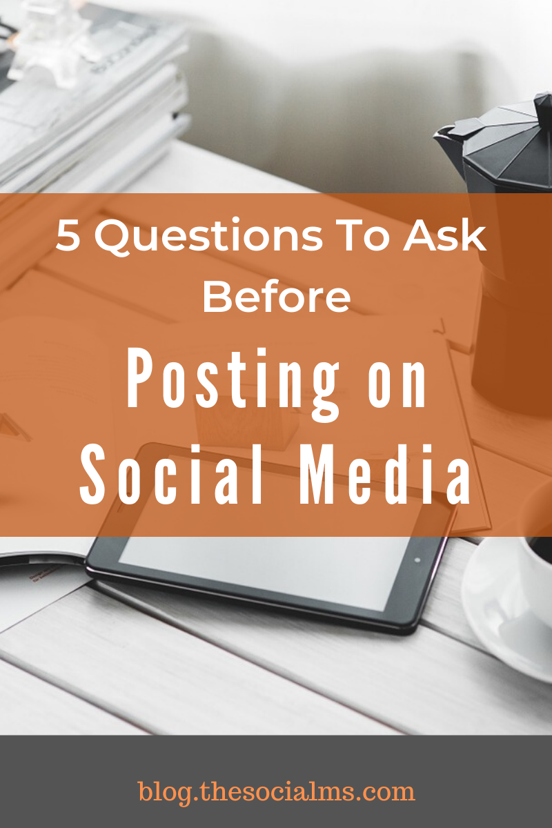 """The following 5 questions can help you to get more out of your social media activity – simply ask them to yourself before you click """"post"""" on any social network. #socialmedia #socialmediatips #socialmediamarketing"""