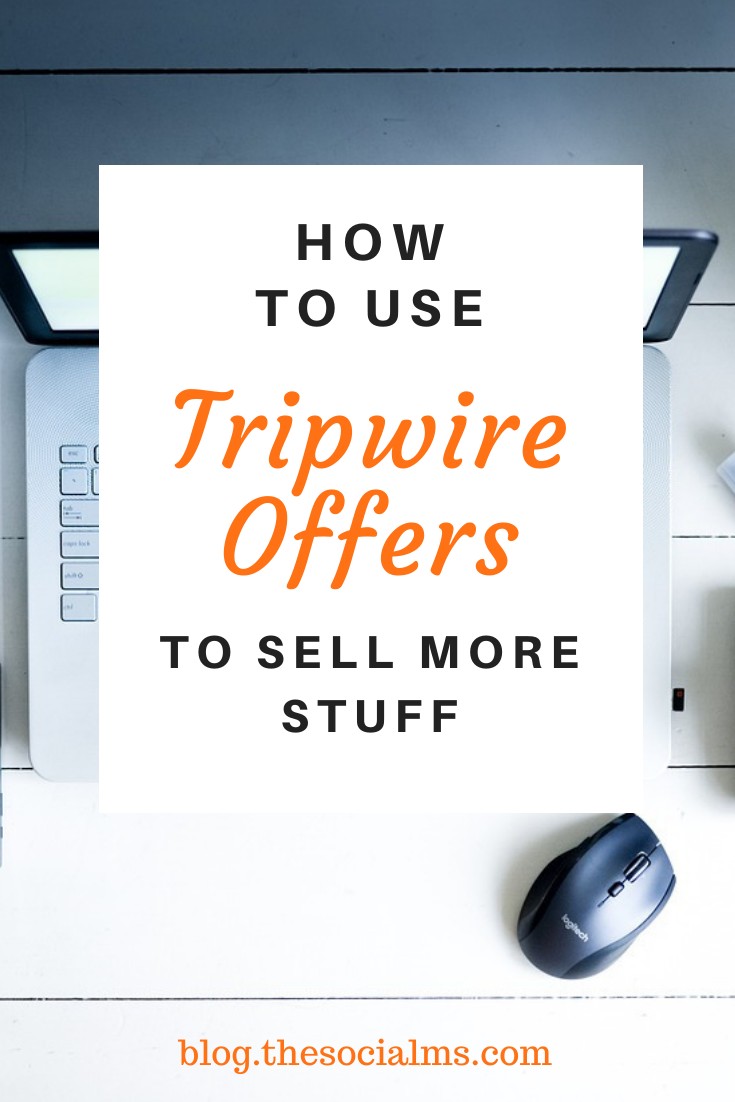 Tripwire offers give you an effective marketing technique. Here is how to use tripwires to increase your sales and make more money blogging #makemoneyblogging #salesfunnel #bloggingformoney #onlinebusiness