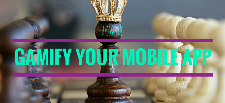 Gamify Your Mobile App