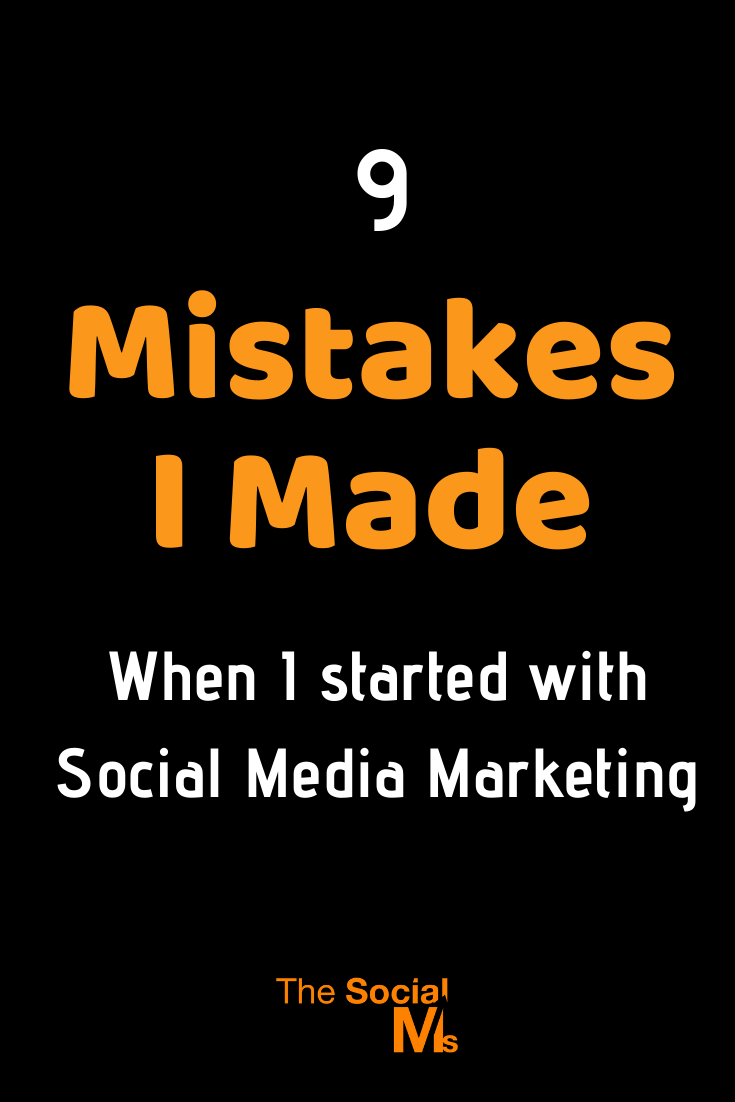 Our marketing experiences brought us where we are today. We had to learn, make mistakes and figure things out - to become the marketers we are today. Here are 9 social media marketing mistakes I made along the way - and what you can learn from them. #socialmedia #socialmediamarketing #socialmediatips #socialmediamistakes #marketingmistakes