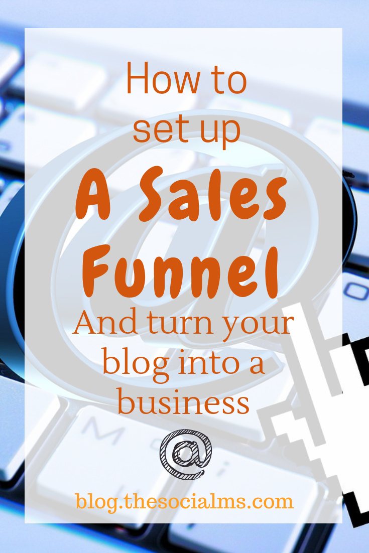 Any online business or blogging business looking to earn money online needs a modern sales funnel. This is an in-depth post on how to set up a sales funnel yourself and optimize it - and turn your blog into a business. #salesfunnel #bloggingbusiness #onlinebusiness #bloggingtips