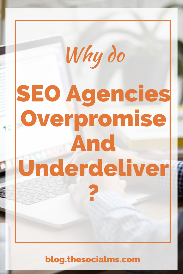 some agencies make promises they are simply unable to match. Make sure you avoid an SEO agency that over promises in the first place. Here is what NOT to look for in a SEO agency. #seo #seoagency #searchengineoptimizaation #googlesearch #blogtraffic #trafficgeneration