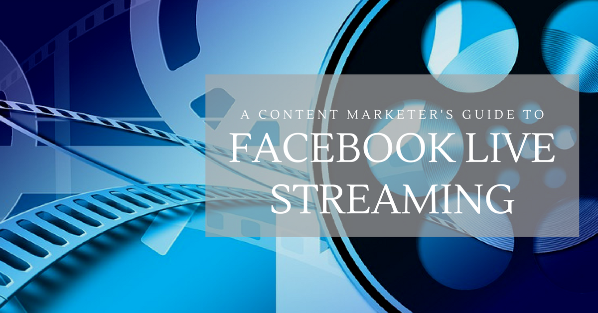 blog.thesocialms.com - Susanna Gebauer - A Content Marketer's Guide to Facebook Live Streaming