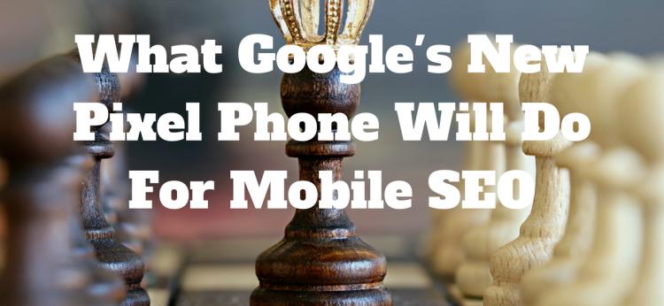 Pixel Phone Mobile Seo