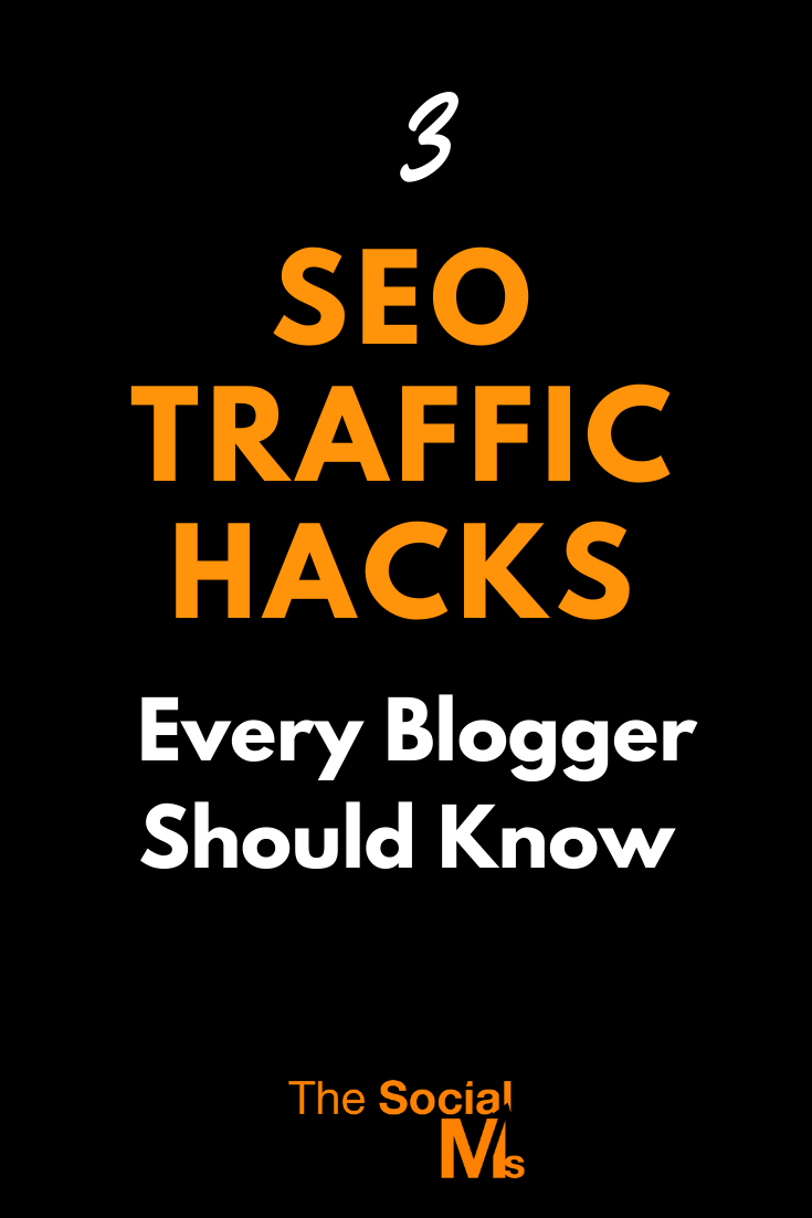 This post is about SEO traffic hacks that have the power to improve your search engine rankings while not asking you to go to extremes with the hours you put into them. #seo #searchengineoptimization #searchtraffic #blogtraffic #trafficgeneration #bloggingtips