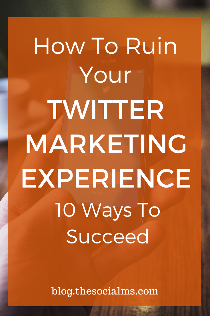 Here are 10 mistakes I see over and over again on accounts on Twitter that can totally ruin your Twitter marketing experience. #twitter #twittertips #twittermarketing #socialmedia #socialmediatips #socialmediamarketing