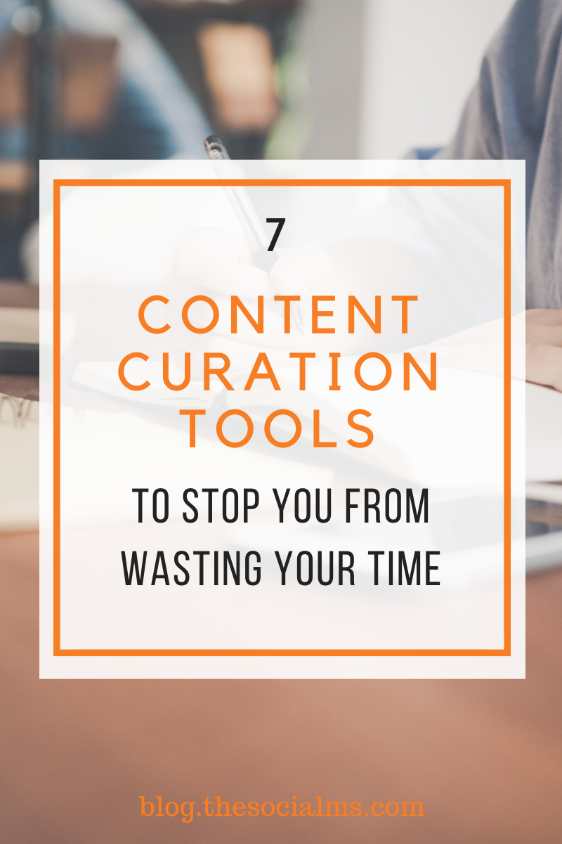 finding this great content to share is what is eating up most of the time young marketers spend on building their social media audience.  Here are 7 tools that can make your content curation a lot more efficient – and effective. #contentcuration #contentmarketing #digitalmarketing #onlinemarketingtools #marketingtools