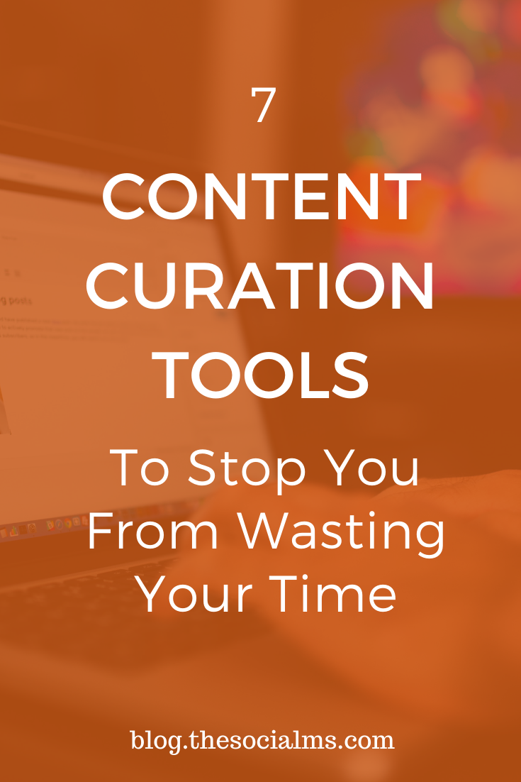 finding this great content to share is what is eating up most of the time young marketers spend on building their social media audience.  Here are 7 tools that can make your content curation a lot more efficient – and effective. #contentcuration #contentmarketing #digitalmarketing #onlinemarketingtools #marketingtools #contentmarketingtools