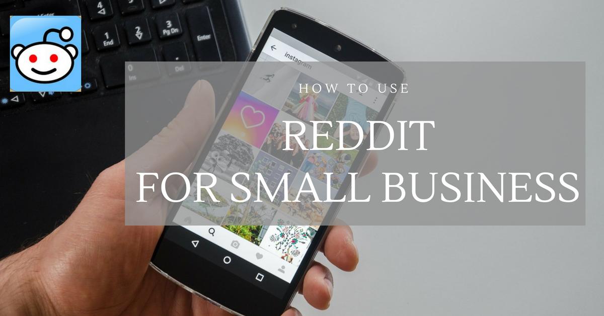 blog.thesocialms.com - Susanna Gebauer - How to Use Reddit for Small Business