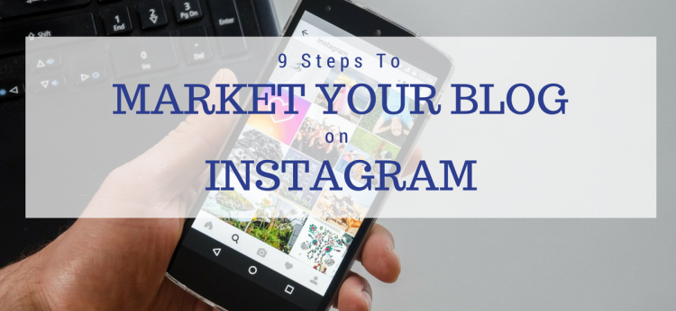 Market Your Blog On Instagram