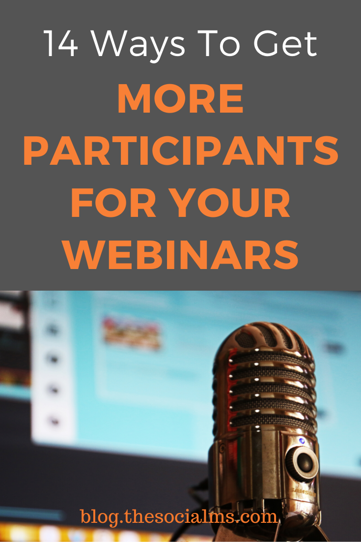 For many entrepreneurs, webinars have proven one of the best converting marketing and sales channels. Here are 14 ways to find participants for your webinars and make sure you get the maximum out of your efforts. #webinars #salesfunnel #leadmagnet #leadgeneration #onlinebusiness