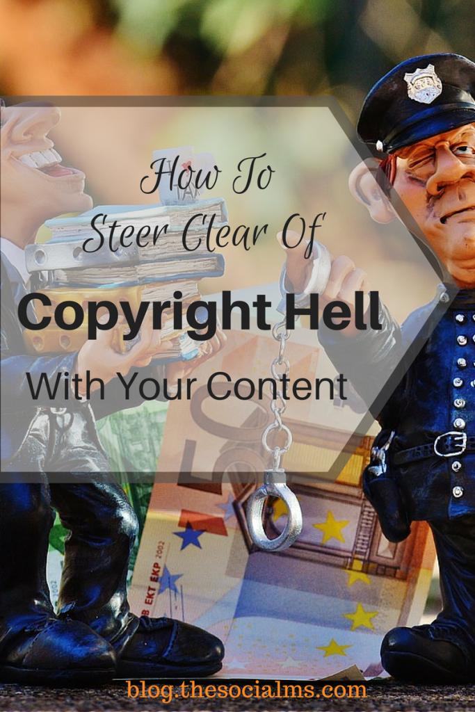 With the amount of content circulating on the web to be freely rehashed copyright infringement is a common problem. Here is how to avoid copyright hell.