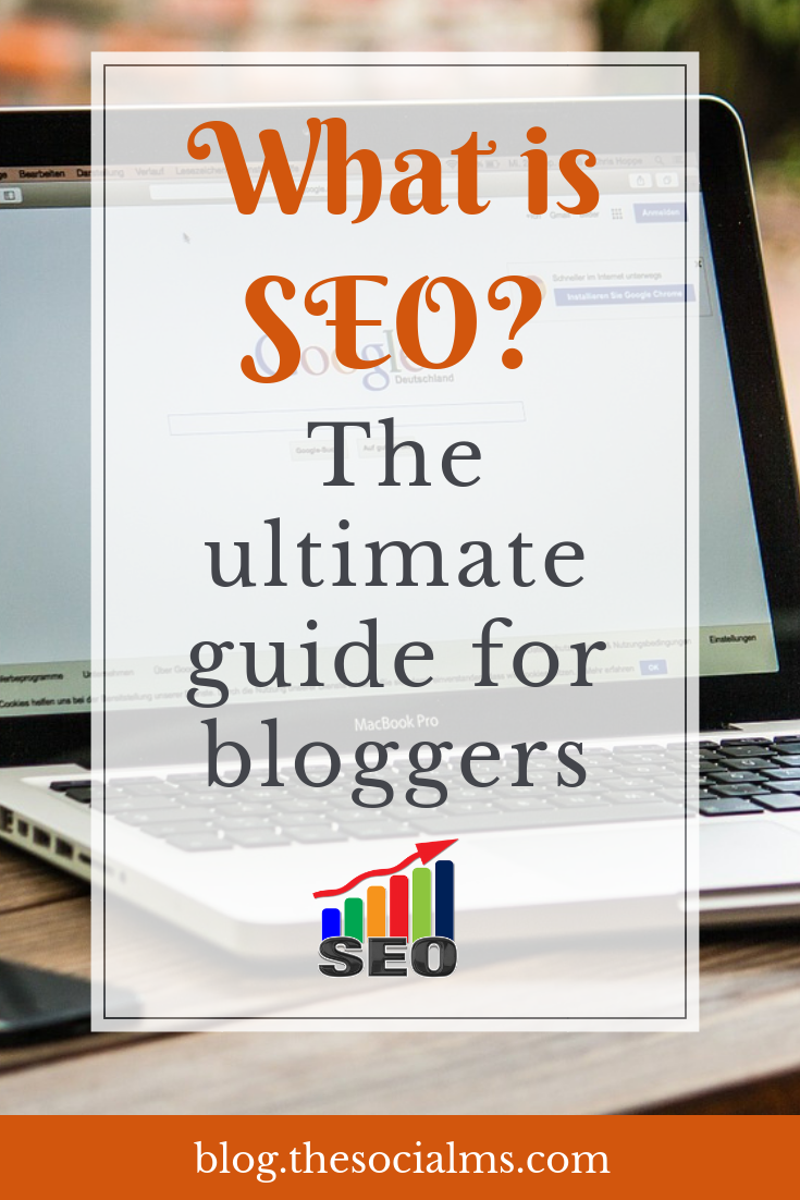 What is SEO? And what can bloggers do to rank better in Google search? You need more traffic, SEO is a key strategy to building lasting web traffic and building your online success. Here is your ultimate guide for better SEO for your blog! #seo #searchengingeoptimization #bloggingtips #trafficgeneration #blogtraffic
