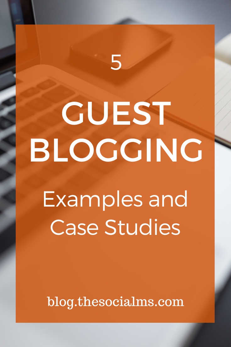 Learn from these guest blogging examples Guest blogging is powerful, and guest blogging is open to everyone who is willing to invest the time and effort. #guestblogging #guestposting #blogging101 #bloggingforbeginners #startablog #bloggingtips #bloggingstrategy #smallbusinessmarketing