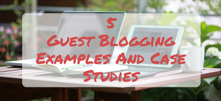 guest blogging examples