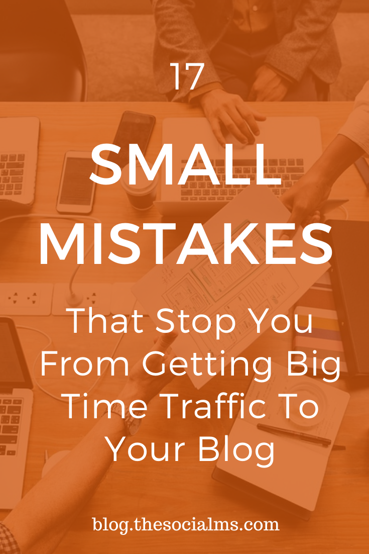 there are some mistakes many bloggers make realizing it. Do not fall for these common mistakes or you will have trouble getting the blog traffic you want and need. #bloggingmistakes #bloggingtips #bloggingforbeginners #startablog #bloggingsuccess #blogtraffic