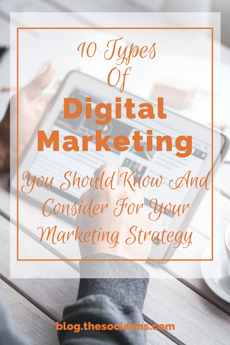 "To give you a thorough understanding of what the term ""Digital marketing"" includes, here are the 10 most important types of digital marketing. digital marketing strategy, digital marketing activities, different types of digital marketing, digital marketing categories, digital marketing types"