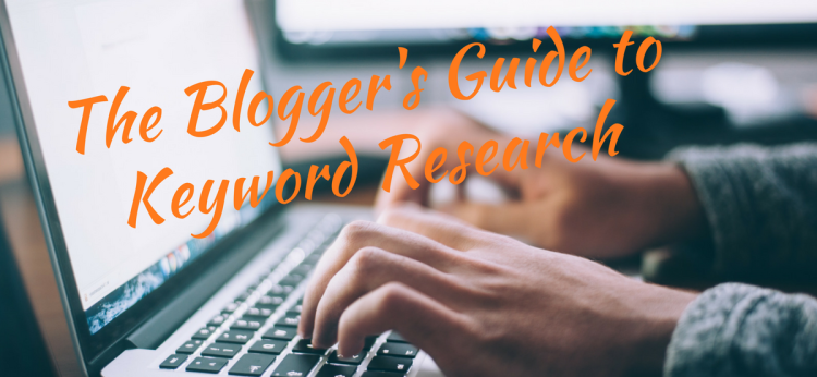 The Blogger's Guide to Keyword Research