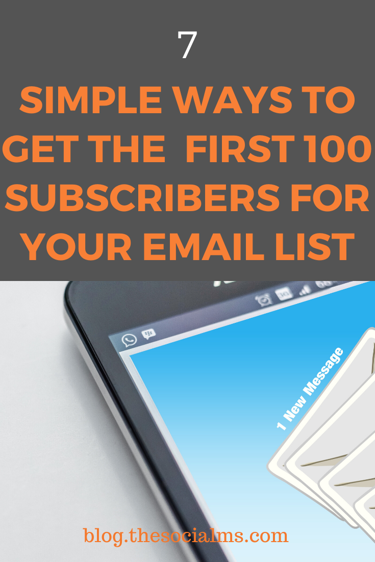 Here are 7 ideas to get more signups for your newsletter – when your blog or business is brand new or you do not have much traffic. #emailmarketing #salesfunnel #emaillist #listbuilding #leadgeneration #generateleads #emailsalesfunnel