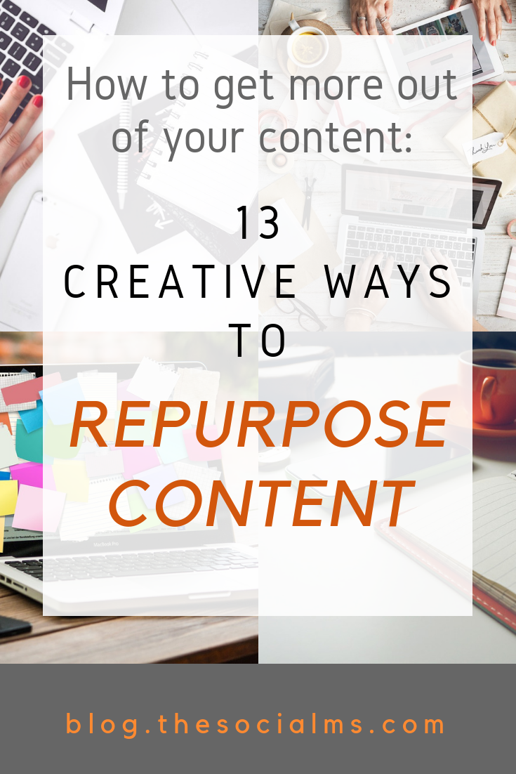 Repurposing content is a great way to be more efficient. Here are 13 ideas to repurpose content to create new content or bring new life to old content. learn how you can use your existing content to easily create new marketing content. #bloggingtips #contentmarketing #blogcontent #contentcreation