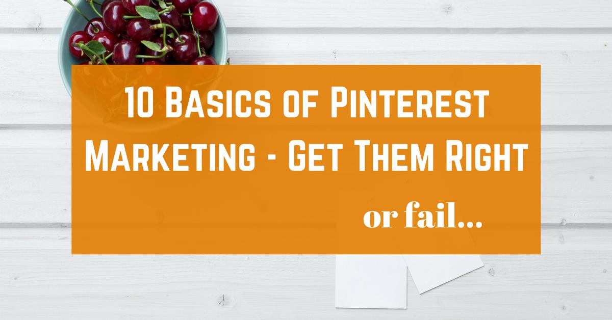 10 Basics Of Pinterest Marketing