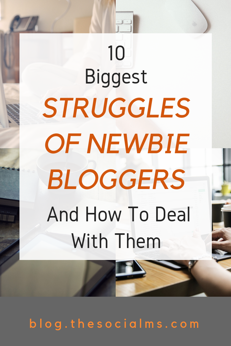 As a new blogger you face a lot of challenges. Here are some of the biggest blogging struggles and how to deal with them. Follow these blogging tips for a good start in your blogging venture. #bloggingtips #bloggingforbeginners #startablog #bloggingsuccess