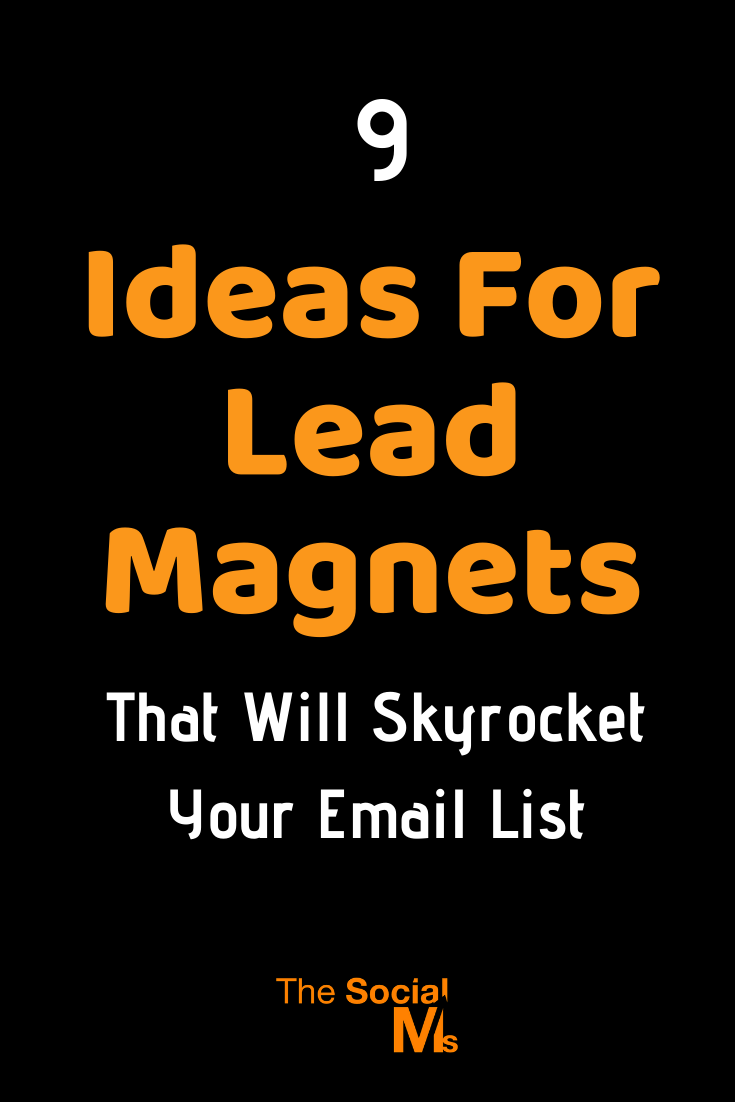 if you fail to get new subscribers the success your email list can bring you is very limited. Here are 8 types of lead magnets that have the power to skyrocket your signups for your email list #leadmagnet #leadgeneration #emailmarketing #listbuilding #salesfunnel #emaillist #emailmarketing