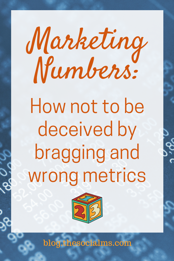 Don't be fooled into awe and intimidation by carefully chosen marketing numbers. Learn to read them with care and uncover what they really tell. The right metrics will help you to find success, the wrong blogging metrics will lead you to marketing disaster. #marketingmetrics #marketingsuccess #bloggingsuccess #onlinebusiness