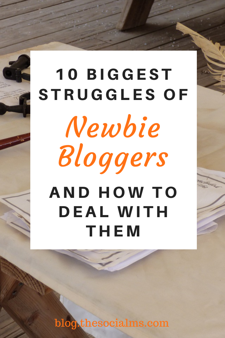 blogging is a struggle when you are starting out. You can make the struggle easier, or conquer them more quickly if you come prepared and learn fast. But struggle you will. Here are the main struggles of bloggers and how to deal with them #bloggingtips #bloggingforbeginners startablog #newbloggers #bloggingmistakes