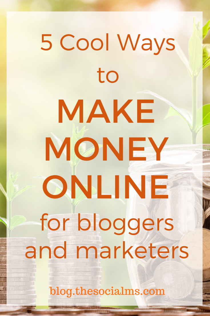 there are all sorts of ways to make money – particularly when it's extra money on the side. Here are 5 ways to make money as a blogger or marketer. #makemoneyblogging #bloggingformoney #onlinebusiness #marketingstrategy #onlinesales