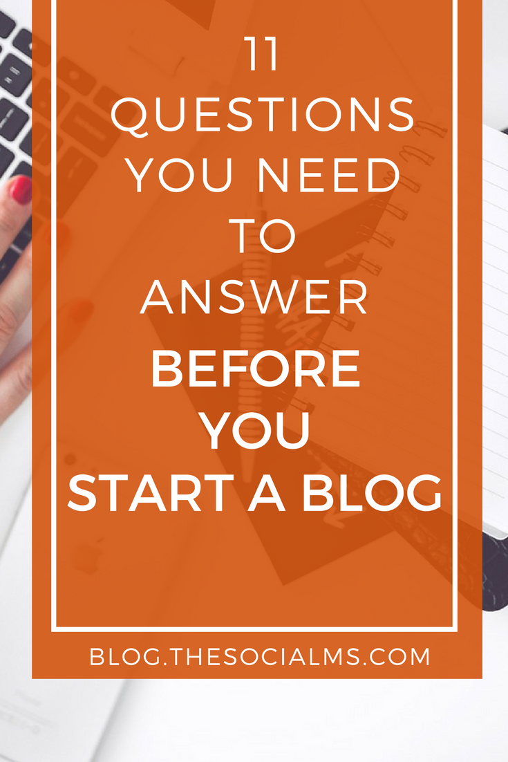Are you thinking about starting a blog? Do you want to turn your blog into a business? Then you need to answer some questions BEFORE you start a blog. blogging tips, starting a blog, blogging for beginners