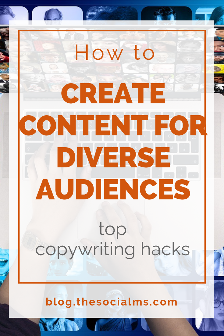 Addressing a diverse audience is not easy. It takes time, skills, thoughtful planning. Here are the necessary tips on creating content for diverse audiences. By catering for your audience you will increase your chances for content marketing success. #contentmarketing #contentcreation #bloggingtips #digitalmarketing
