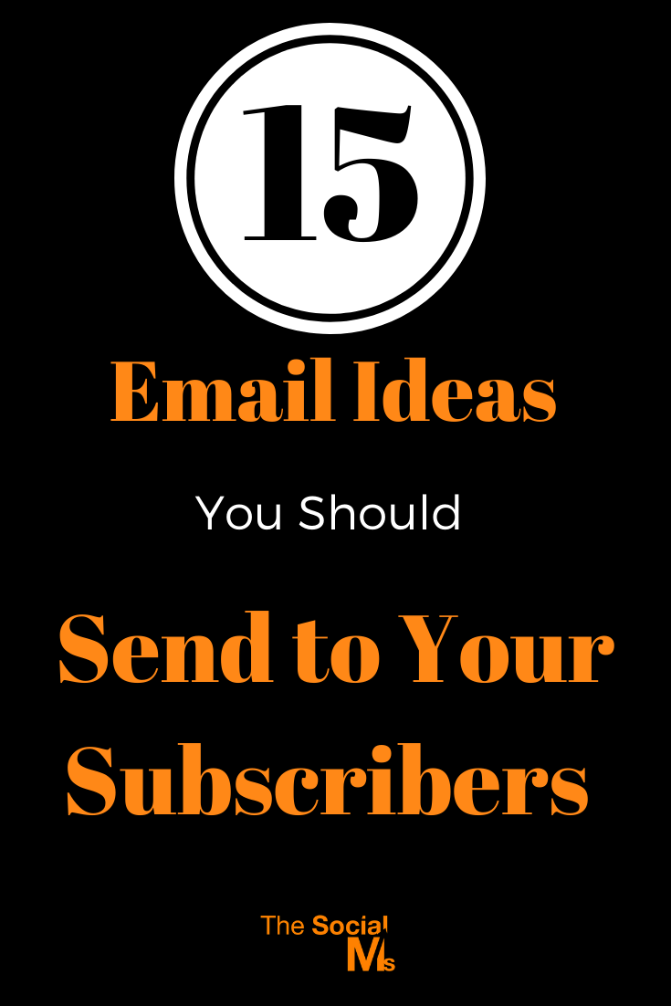 when you should send a newsletter regularly, the question is always: If I have to send so many newsletters what the heck should I send if it is not JUST new blog posts? Here are 15 ideas for what you can send in your email newsletter. #emailmarketing #newslettermarketing #salesfunnel #leadgeneration #listbuilding