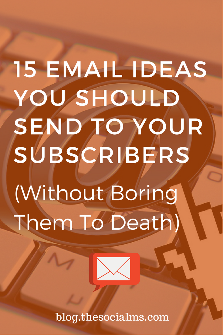 One big question in email marketing is: What should you send to your subscribers? Here are 15 email ideas that your subscribers will love! email marketing tips, how to build a successful email funnel