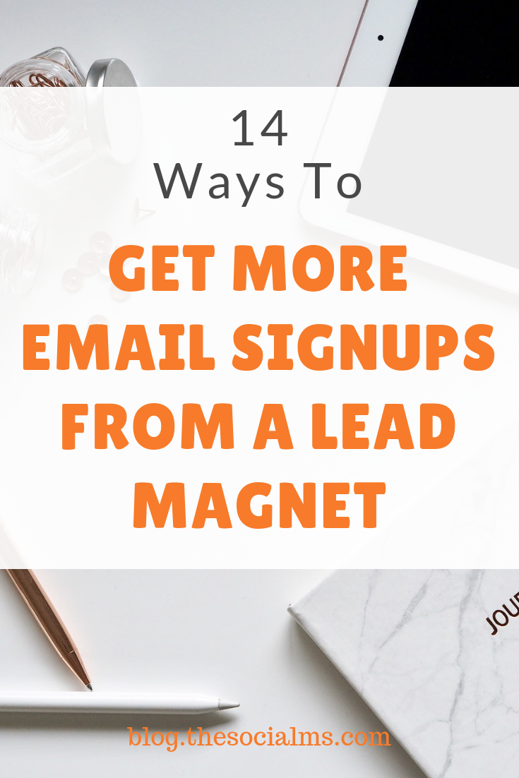 Lead magnets are a great way to get more signups for your email list. But where you place your lead magnet and whether you promote it to your audience makes all the difference when growing your email list. Here are great tips to get more signups and grow your email list with a targeted audience.